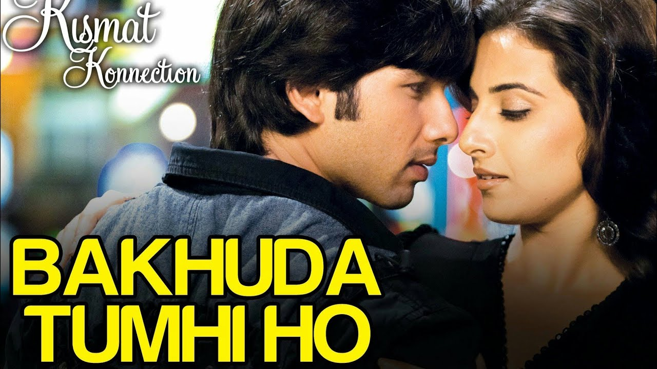 Bakhuda Tumhi Ho Lyrics in Hindi and English - Atif Aslam, Alka Yagnik, Kismat Konnection (2008)