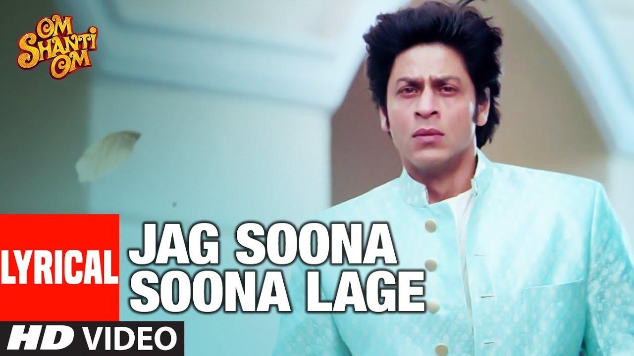 Jag Soona Soona Lage Lyrics in Hindi and English - Rahat Fateh Ali Khan, Om Shanti Om (2007)