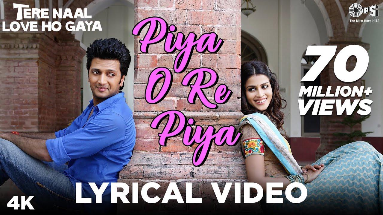 Piya O Re Piya Lyrics in Hindi and English - Atif Aslam, Tere Naal Love Ho Gaya (2012)