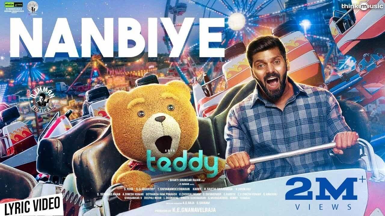 Nanbiye Lyrics in Tamil and English - Teddy (2021), Anirudh Ravichander