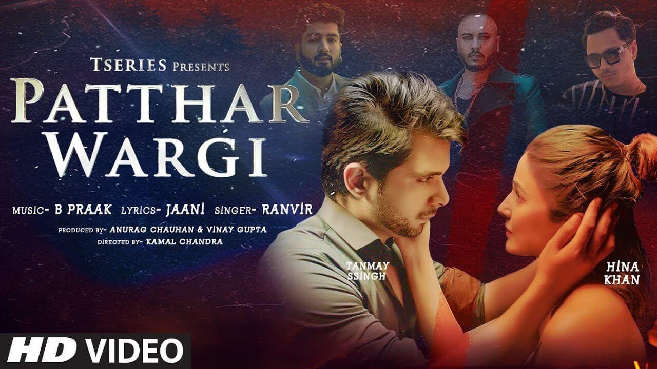 Patthar Wargi Lyrics in Hindi and English - Ranvir, B. Praak, Punjabi Song 2021