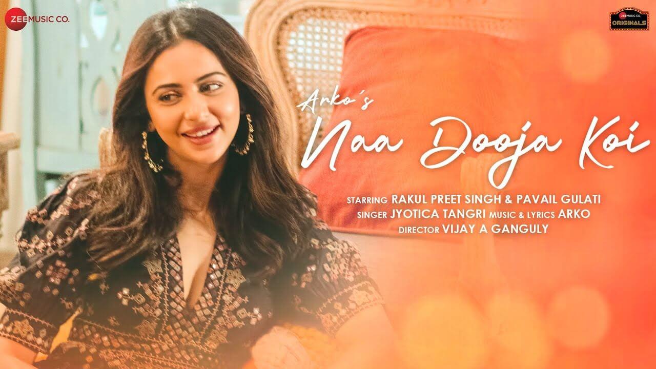 ना दूजा कोई Na Dooja Koi Lyrics in Hindi and English - Arko, Rakul Preet Singh, Hindi Song 2021
