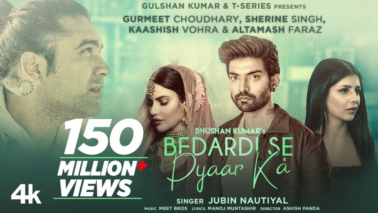 बेदर्दी से प्यार का Bedardi Se Pyaar Ka Lyrics in Hindi and English - Jubin Nautiyal, Meet Bros, Hindi Song 2021
