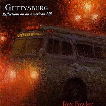 Gettysburg rex fowler