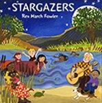 Stargazers (2008) <br />Songs For Kids