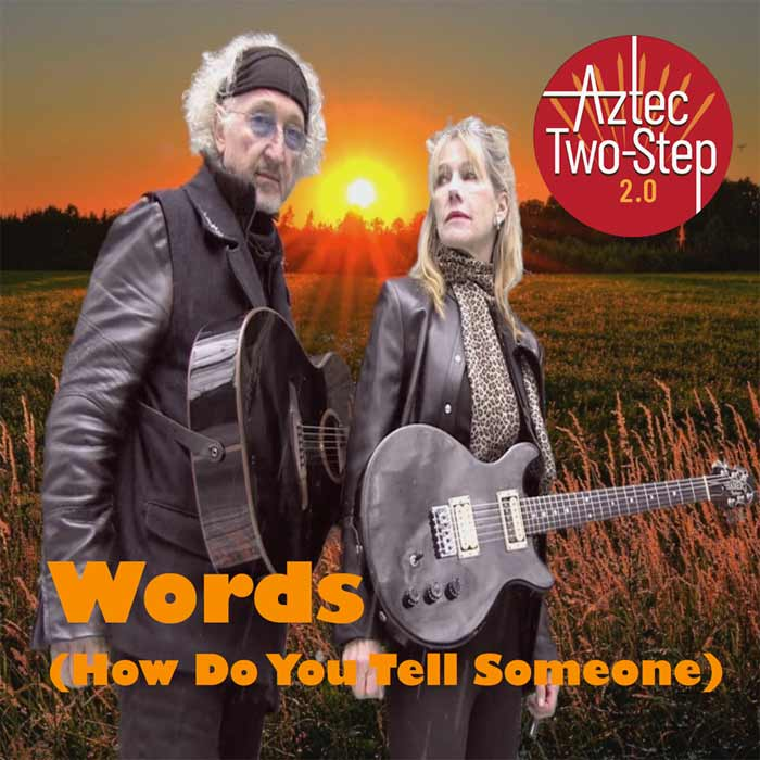 Words - Aztec Two-Step 2.0 Extended Play release