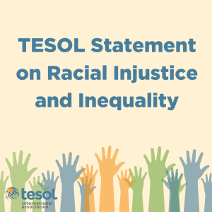 TESOL Statement on Racial Injustice & Inequality