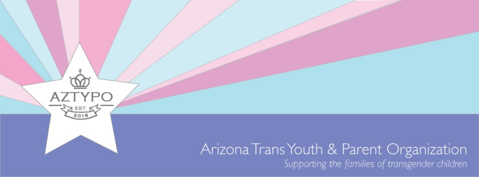 Arizona Trans Youth and Parent Organization - Supporting the families of transgender children