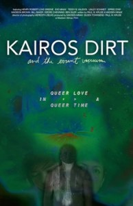 Kairos Dirt and the Errant Vacuum
