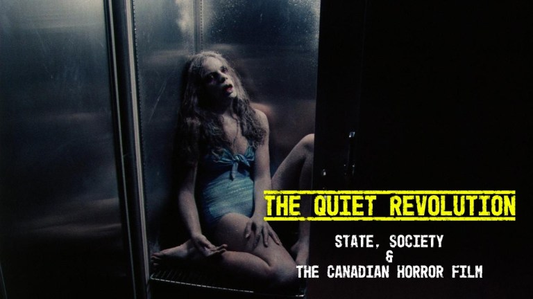 Read more about the article The Quiet Revolution: State, Society and the Canadian Horror Film