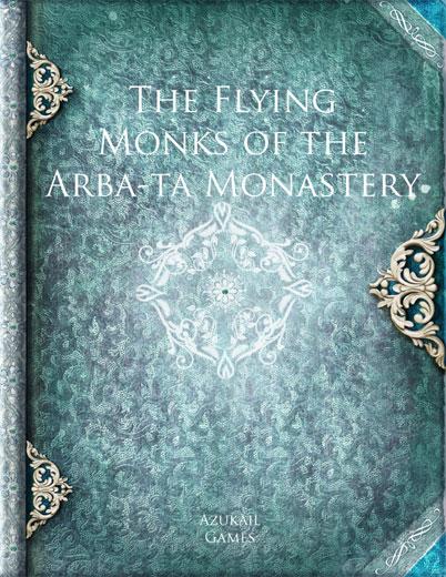 The Flying Monks of the Arba-ta Monastery