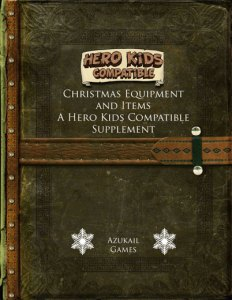 Christmas Equipment and Items - A Hero Kids Compatible Supplement
