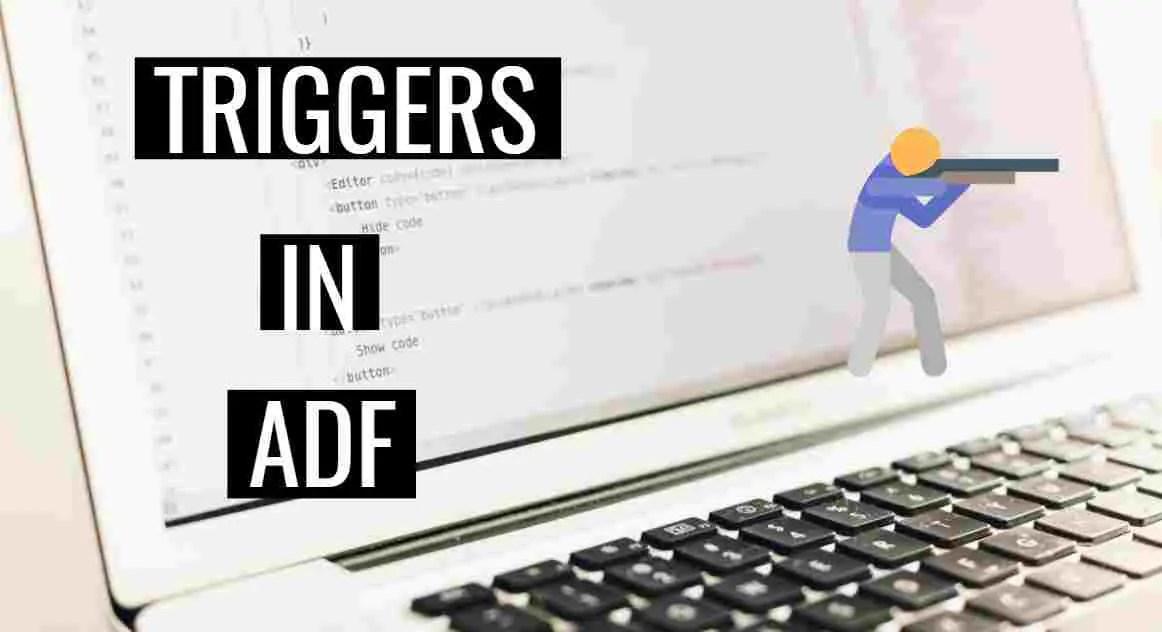 create triggers in adf