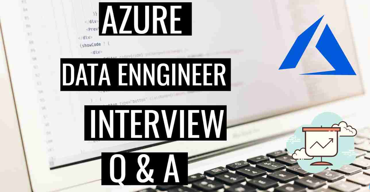 Azure data engineer interview questions
