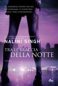 Tra le braccia della notte Nalini SIngh
