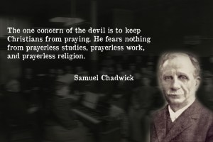 Samuel Chadwick on prayer