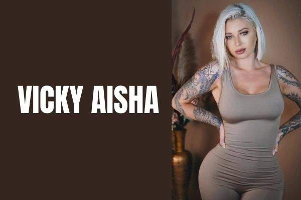 vicky aisha