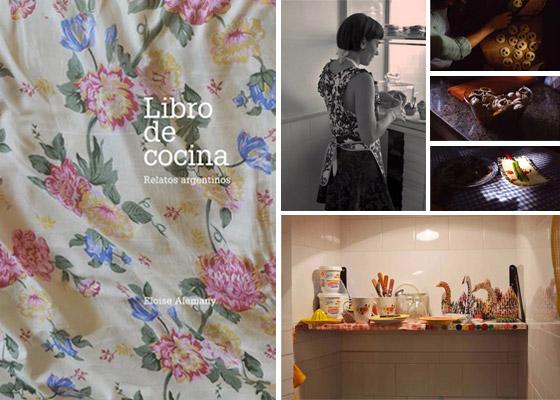 Libro de cocina Relatos Argentinos, por Eloise Alemany
