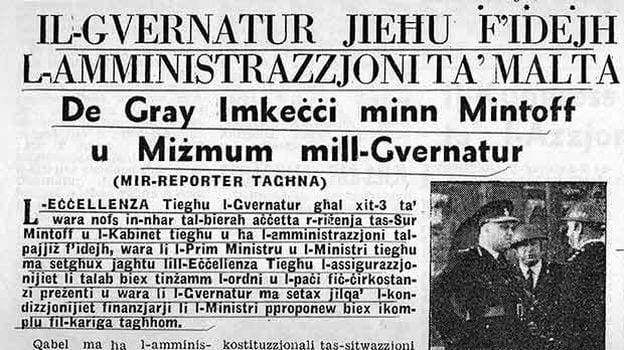 MalDia Mintoff dismisses Maltese Police Supremo De Gray but the British Governor General Sir Anthony Laycock reinstates him and takes control of the adminiatration of the Maltese Islands