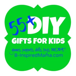55+ Do It Yourself Gifts to Make for Kids