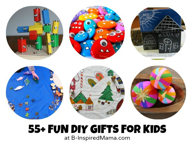 Over 55 Fun DIY Gifts to Make for Kids at B-InspiredMama.com