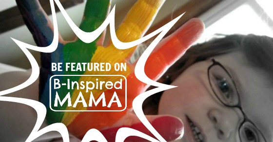 "Be Featured on ""From the Mamas"" at B-Inspired Mama"