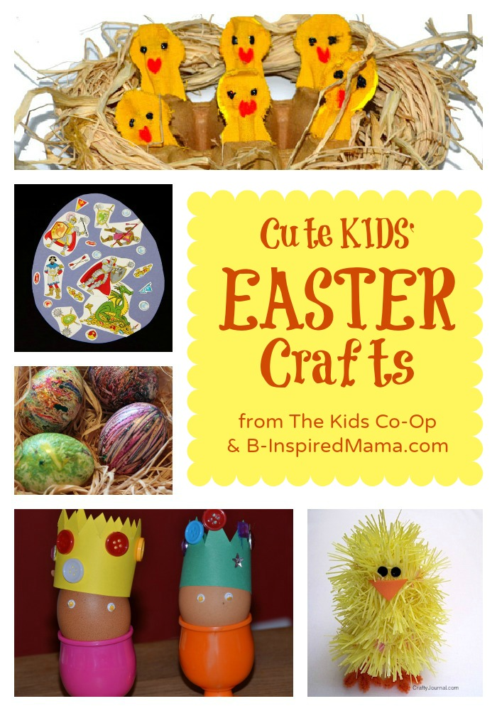 Kids Easter Crafts from The Kids Co-Op and B-InspiredMama.COM