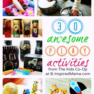30 Awesome Play Activities from The Kids Co-Op