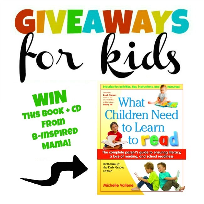 Learn to Read Book Giveaway + More Giveaways for Kids at B-InspiredMama.com