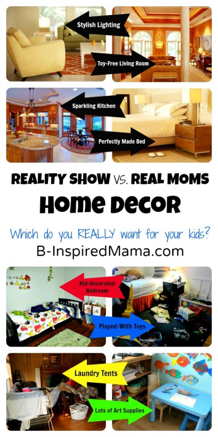 Reality Show Moms versus Real Moms Home Decor at B-InspiredMama.com
