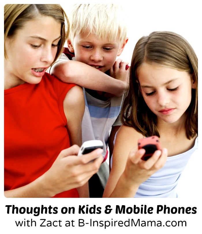 Parents Concerns About Mobile Phones for Kids at B-Inspired Mama