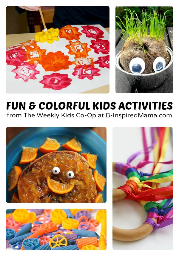 Colorful and Fun Activities for Kids + The Weekly Kids Co-Op Link Up at B-Inspired Mama