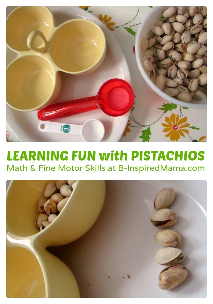 Early Learning Fun with Pistachios - #Sponsored by #PistachioHealth - B-Inspired Mama