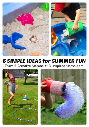 6 Simple & Fun Summer Activities {Sponsored by Dollar Tree #DTSummerFun] at B-Inspired Mama