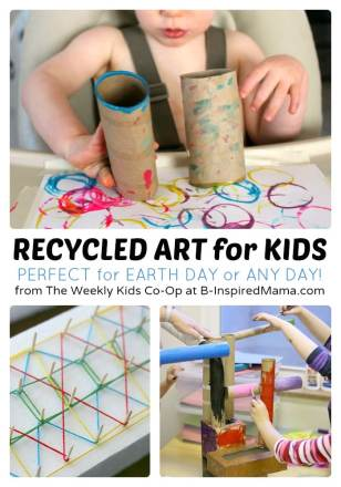 Fun Recycled Art Projects for Kids + The Weekly Kids Co-Op Link Party at B-Inspired Mama