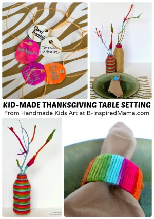 A Modern Kid-Made Thanksgiving Table Setting - Thanksgiving Crafts for Kids at B-Inspired Mama
