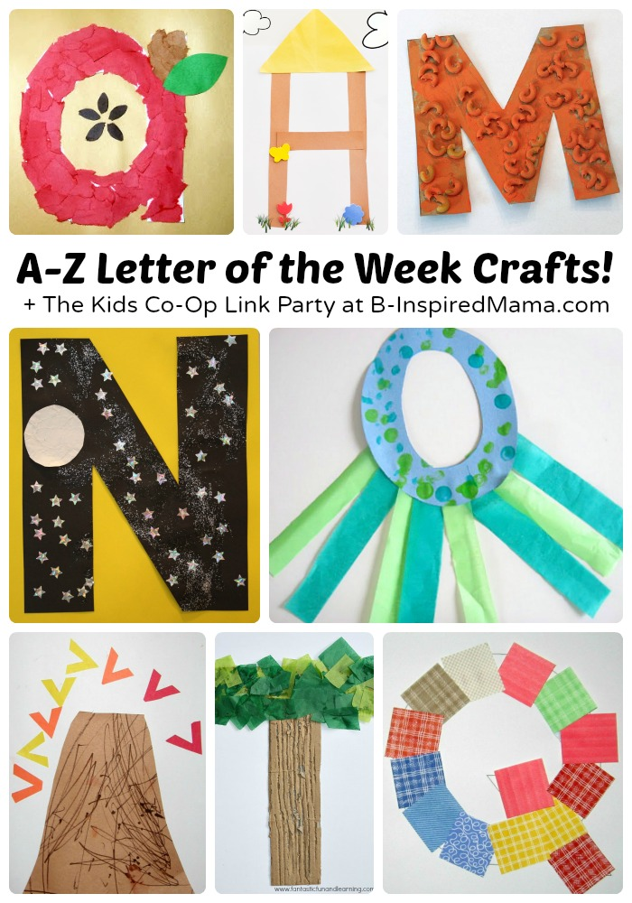 A to Z - Letter of the Week Crafts for Preschoolers