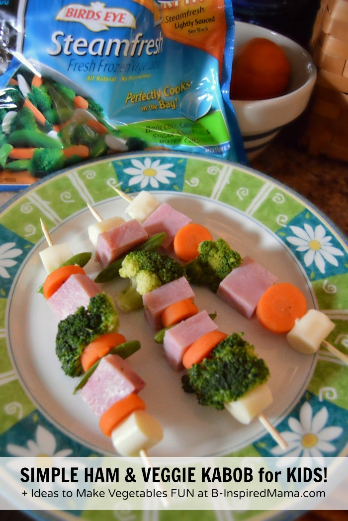 Vegetables for Kids - Ideas for Making Veggies More Fun and Tasty + a SIMPLE Ham and Veggie Kabob Lunch at B-Inspired Mama [#sponsored #ILikeVeggies #CleverGirls]