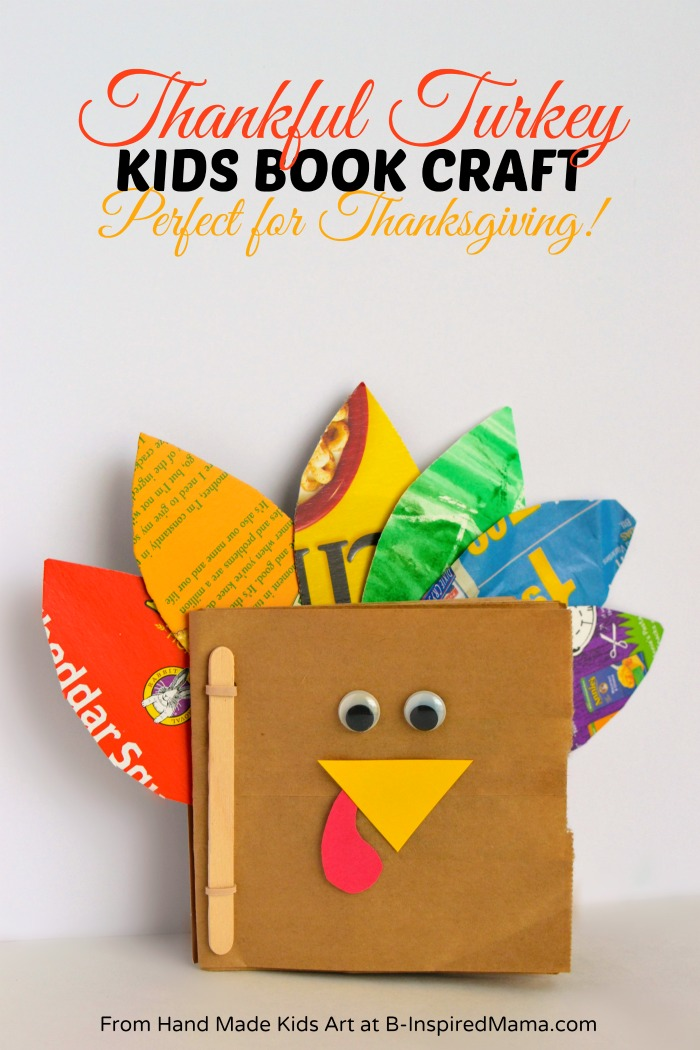 A Thankful Turkey Kids Book Craft + More Thanksgiving Crafts for Kids at B-Inspired Mama