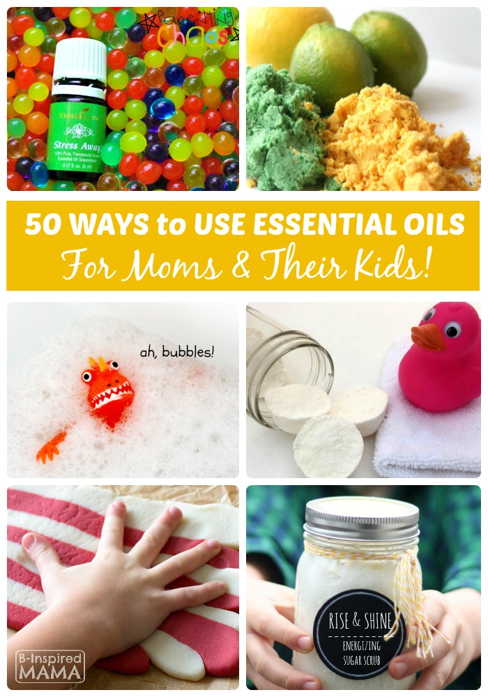 50 Essential Oil Uses for Moms and Kids