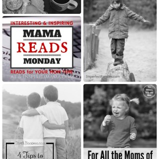 Mama Reads Monday – Extreme Parenting, Siblings, and MORE!
