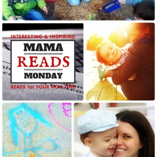 Mama Reads Monday – Honest Thoughts, Play, & MORE!
