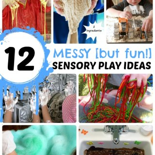 12 Messy – But Totally Fun – Sensory Play Ideas