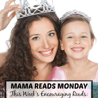 Mama Reads Monday – Quitting, Princesses, and MORE!