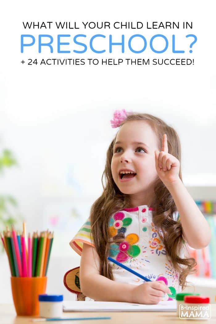 What Do Kids Learn In Preschool? + 24 Activities, Too