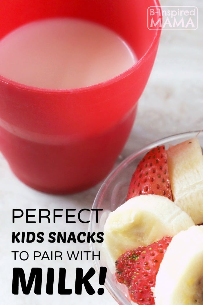 The Perfect Kids Snacks to Pair with Milk - from B-Inspired Mama
