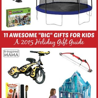 2015 Holiday Gift Guide: 10 Big Gifts for Kids