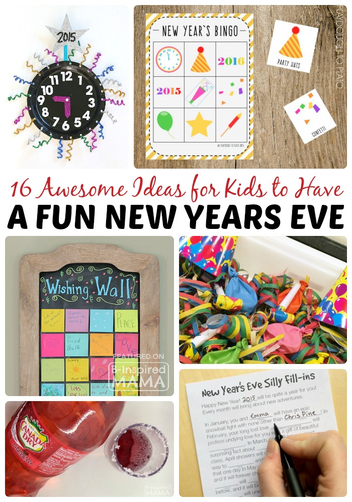 16 Awesome Ideas for New Years Eve for Kids - at B-Inspired Mama