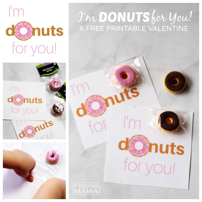 I'm Donuts for You Valentine - Free Printable Valentines to Pair with Real Donuts or Cute Donut Erasers - at B-Inspired Mama