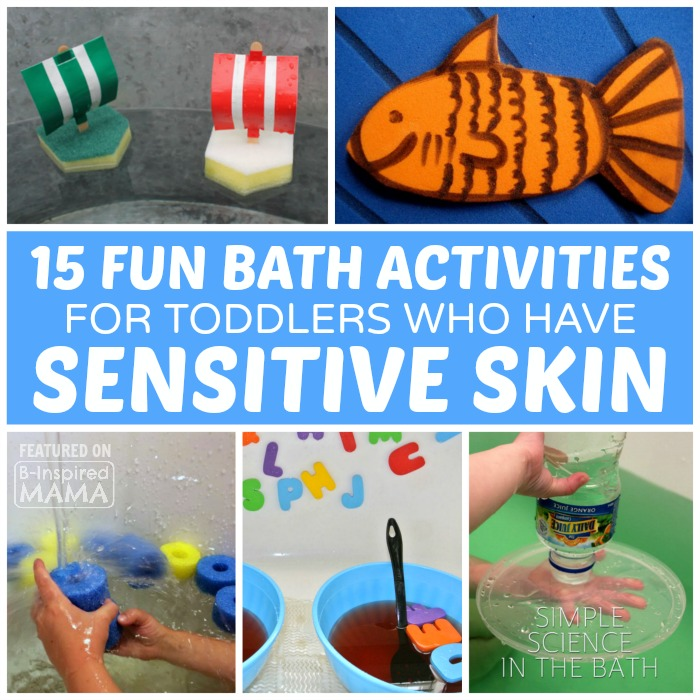 15 Fun Bath Activities for Toddlers who have Sensitive Skin - at B-Inspired Mama